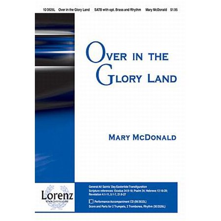 Over In The Glory Land Sac Anthem   Satb Piano   2 Tpt  2 Tbn Rhythm P A Cd   Mary Mcdonald   Sheet Music   103926L