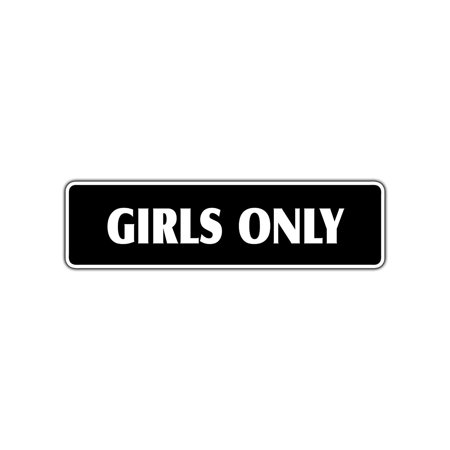 Girls Only Club House Bedroom School Bathroom Aluminum Metal Novelty Street Sign (Clubhouse Entrance)