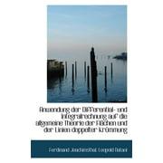 Anwendung Der Differential- Und Integralrechnung Auf Die Allgemeine Theorie Der FL Chen Und Der Lini