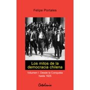 Los mitos de la democracia chilena - eBook