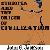 Ethiopia and the Origin of Civilization - Audiobook