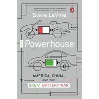 The Powerhouse : America, China, and the Great Battery War