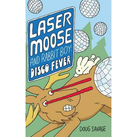 Laser Moose and Rabbit Boy : Disco Fever](Disco Fever)