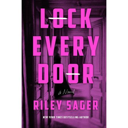 Lock Every Door : A Novel (Computer Has Locked The Door To Outdoor Games)