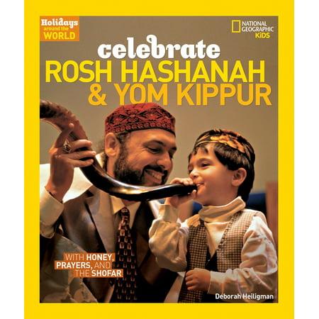 Holidays Around the World: Celebrate Rosh Hashanah and Yom Kippur : With Honey, Prayers, and the (Tefillin Between Rosh Hashanah And Yom Kippur)