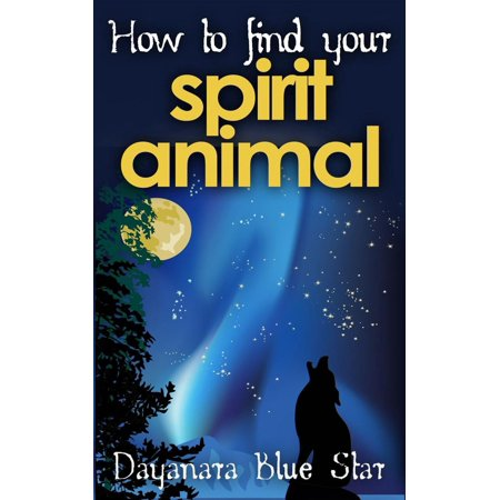 How to Find Your Spirit Animal - eBook