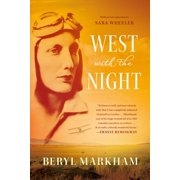 West with the Night : A Memoir
