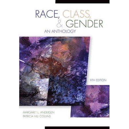 Race, Class, & Gender : An Anthology