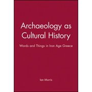 Social Archaeology: Archaeology Cultural History P (Paperback)