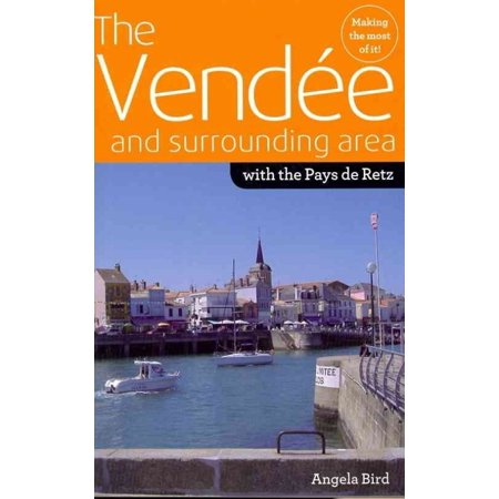 The Vendee And Surrounding Area  With The Pays De Retz  Paperback