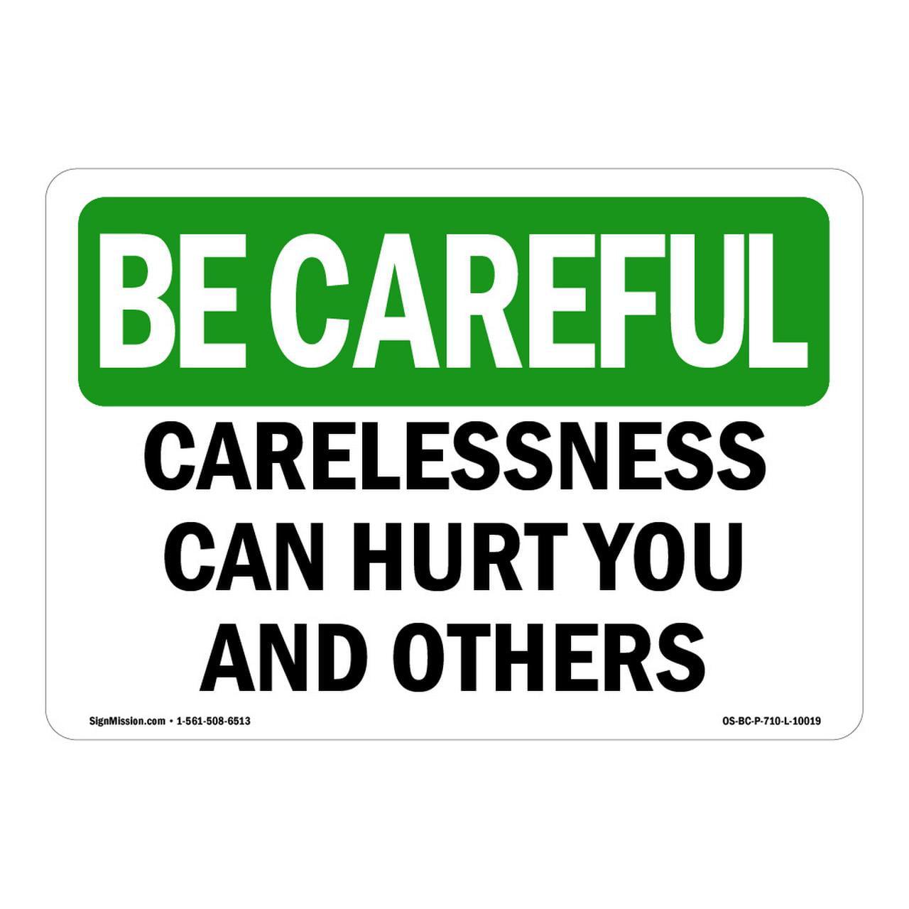 Osha Be Careful Sign Carelessness Can Hurt You And