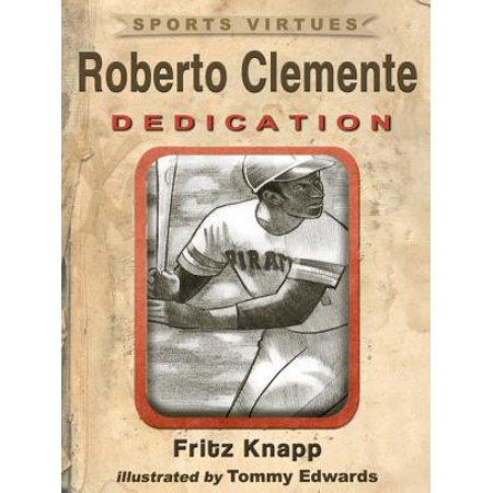 - Roberto Clemente: Dedication - eBook