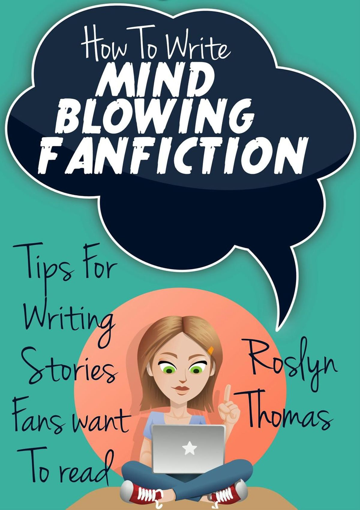 How To Write Mind Blowing FanFiction - eBook - Walmart com