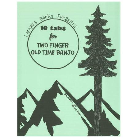 10 Tabs for Two Finger Old Time Banjo - eBook