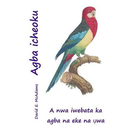 Agba Icheoku  A Nwa Iwebata Ka Agba Na Eke Na Uwa