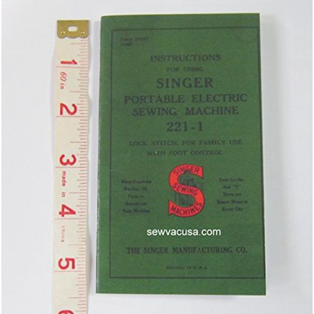 Singer Featherweight Sewing Machine Model 221 Instruction Manual / Book