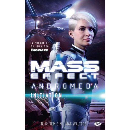 Mass Effect : Andromeda - Initiation - eBook (Mass Effect 2 Not Getting Squad Points)