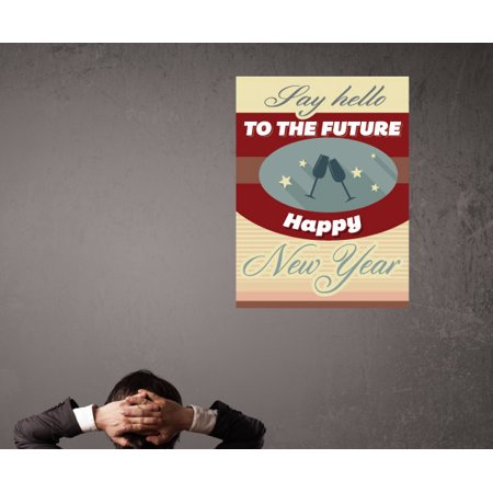 Say Hello To The Future Happy New Year Typography Wall Decal Vinyl Dec