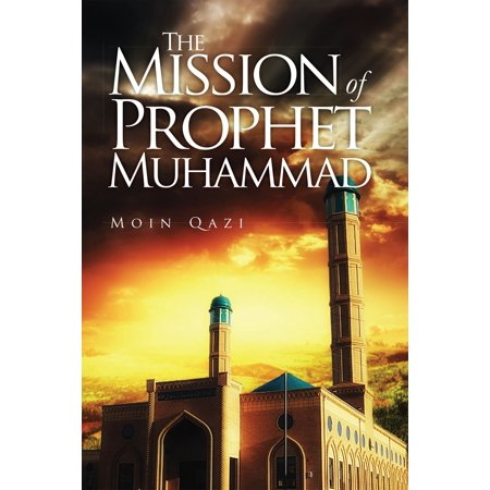 The Mission of Prophet Muhammad - eBook