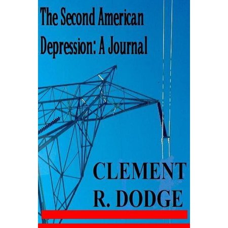 The Second American Depression: A Journal - eBook