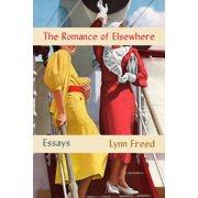 The Romance of Elsewhere (Hardcover)
