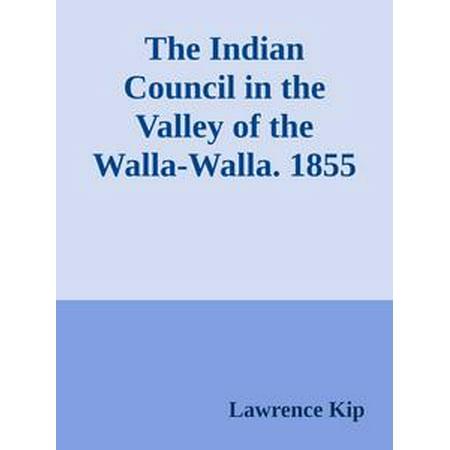 The Indian Council in the Valley of the Walla-Walla. 1855 - (Syrah Walla Walla Valley Powerline Estate 2014)
