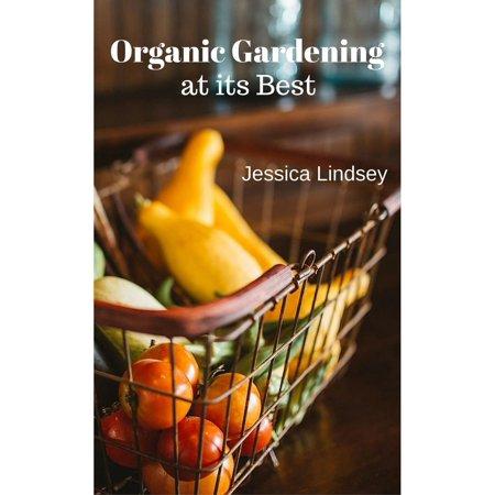 Organic Gardening at its Best - eBook