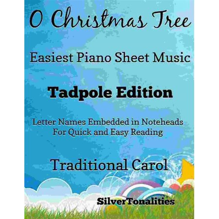 O Christmas Tree Easiest Piano Sheet Music Tadpole Edition - eBook (Halloween Piano Sheet Music Nightmare Before Christmas)