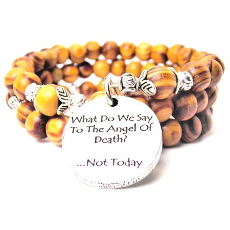 Wood Wrap Bracelet - What Do We Say To The Angel Of Death? Not Today Natural Wood Wrap Bracelet, One Size Fits All, Chubby Chico Charms Exclusive