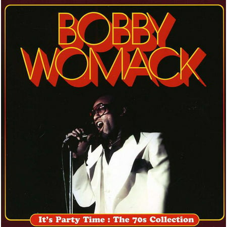 Womack, Bobby : It's Party Time: The 70s Coll (CD) - 70s Party