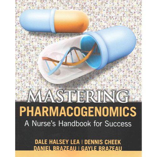 Mastering Pharmacogenomics: A Nurse's Handbook for Success