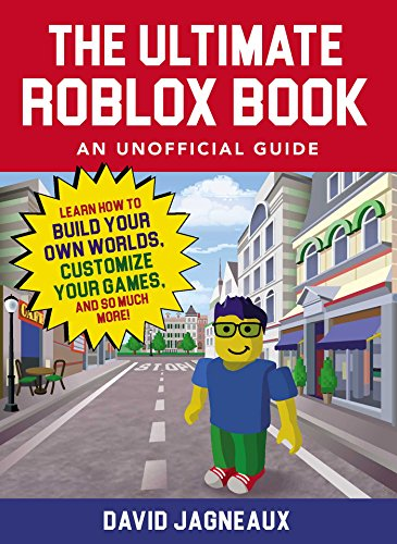 Unofficial Roblox The Ultimate Roblox Book An Unofficial Guide
