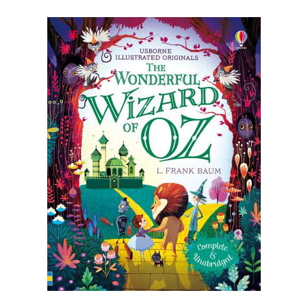 The Wonderful Wizard of Oz (Illustrated Originals) (Hardcover)