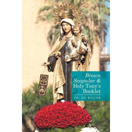 - Brown Scapular & 'Holy Tonys' Booklet - eBook