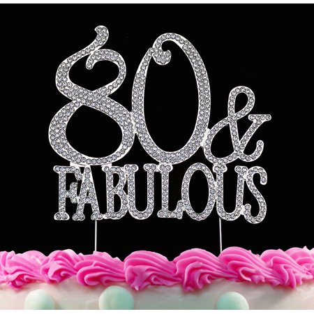 80 Themed Cake (80th Birthday Cake Toppers 80 and Fabulous Crystal Bling Cake Topper)