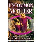 The Uncommon Mother - eBook