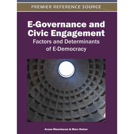 E Governance And Civic Engagement  Factors And Determinants Of E Democracy