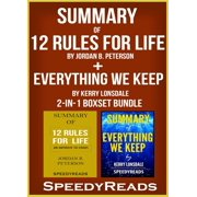 Summary of 12 Rules for Life: An Antidote to Chaos by Jordan B. Peterson + Summary of Everything We Keep by Kerry Lonsdale 2-in-1 Boxset Bundle - eBook