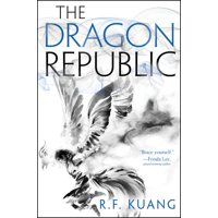 Poppy War: The Dragon Republic (Hardcover)