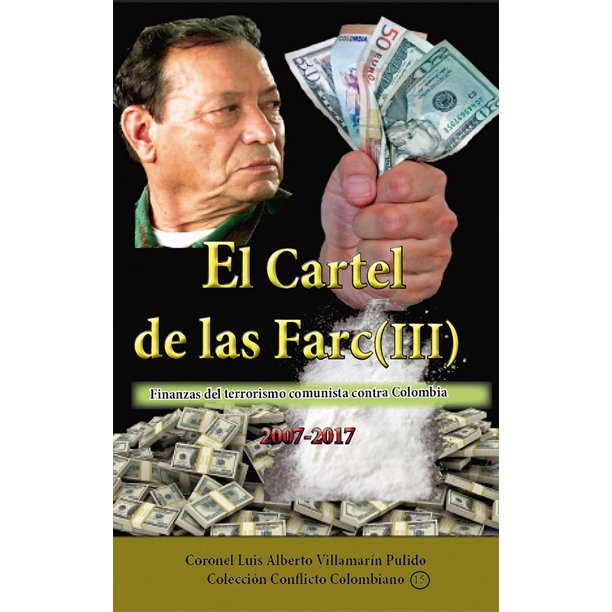 El cartel de las Farc Volumen III - eBook