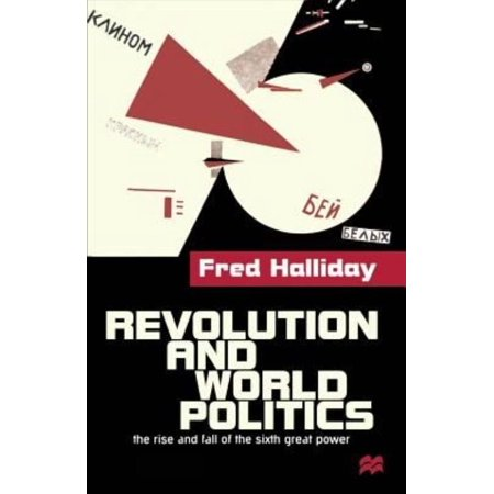 Revolutions and World Politics: the Rise and Fall of the Sixth Great Power - image 1 de 1