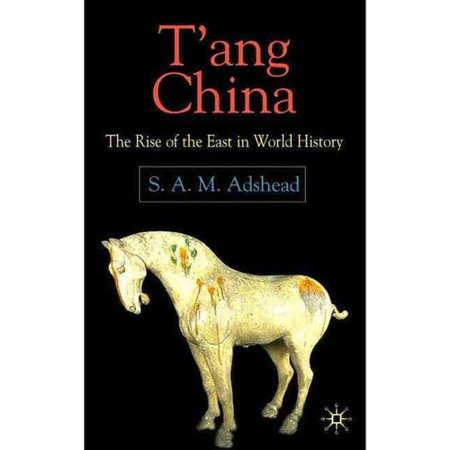 Tang China  The Rise Of The East In World History