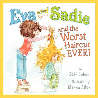 Eva and Sadie and the Worst Haircut Ever! (Worst Halloween Ever)