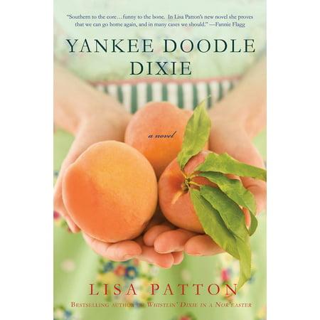Yankee Doodle Dixie : A Novel