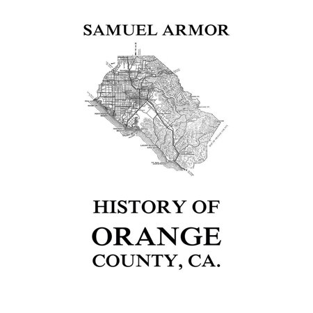 History of Orange County, Ca. - eBook - Halloween Stores Orange County Ca