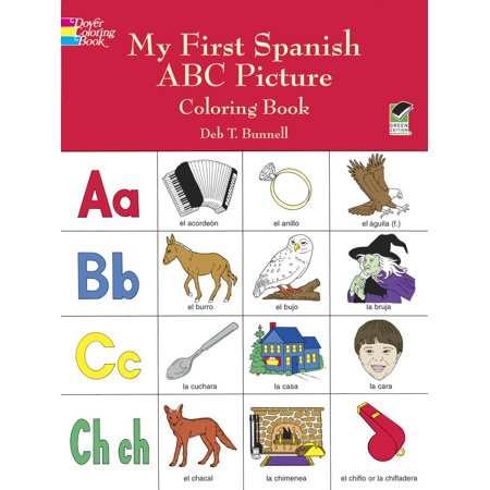 Dover Children\'s Bilingual Coloring Book: My First Spanish ABC ...