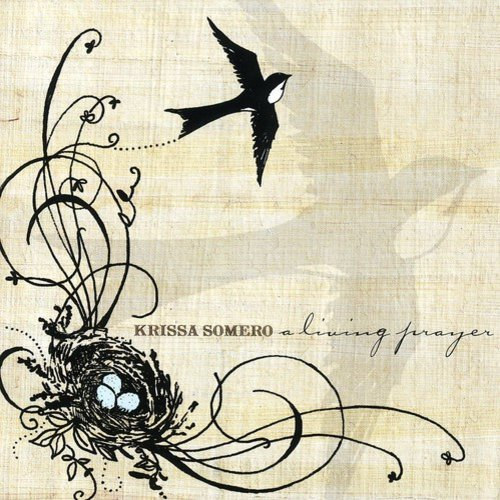 Krissa Somero - Living Prayer [CD]