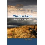 Winifred Gerin : Biographer of the Brontes