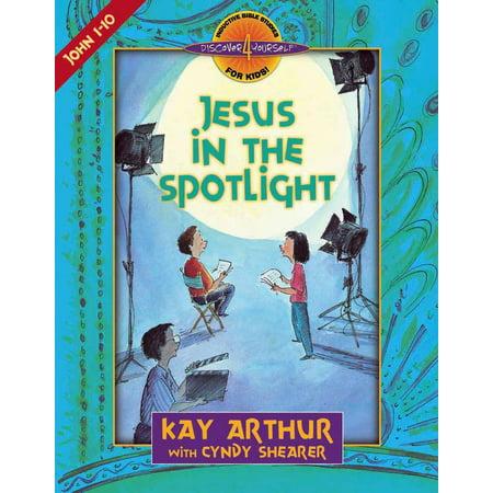 Jesus in the Spotlight : John 1-10 (Shine The Light Of Jesus Halloween)
