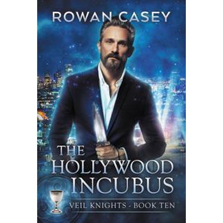 The Hollywood Incubus - eBook - Hollywood Night
